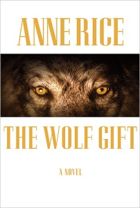 Cover Image for The Wolf Gift by Anne Rice