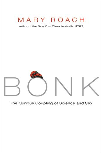 Cover image for Bonk by Mary Roach