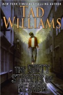 Cover image for The Dirty Streets of Heaven by Tad Williams