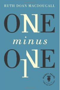 Cover image for One Minus One by Ruth Doan MacDougall