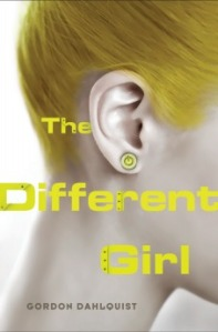 Cover image for The Different Girl by Gordon Dahlquist