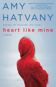 Cover image for Heart Like Mine by Amy Hatvany