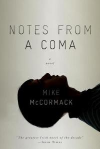 Cover image for Notes From a Coma by Mike McCormack