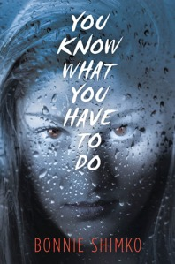 Cover image for You Know What You Have To Do by Bonnie Shimko