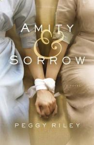 Cover image for Amity and Sorrow by Peggy Riley