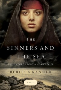 Cover image for Sinners and the Sea by Rebecca Kanner