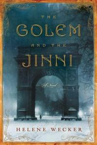 Cover image for The Golem and the Jinni by Helene Wecker