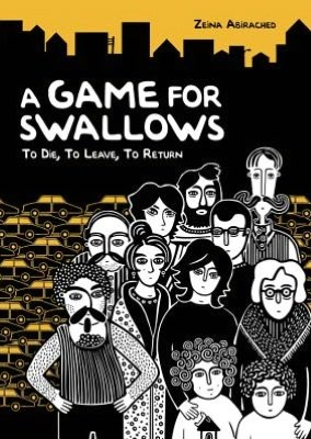 Cover image for A Game For Swallows by Zeina Abirached