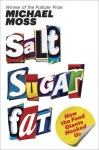 Cover image for Salt Sugar Fat by Michael Moss