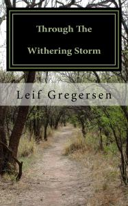 Cover image for Through the Withering Storm by Leif Gregersen