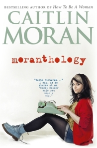 Cover image for Moranthology by Caitlin Moran