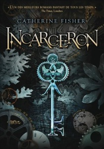 Cover Image for Incarceron by Catherine Fisher
