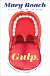 Cover image for Gulp by Mary Roach