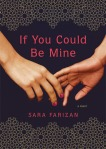 Cover image for If You Could Be Mine by Sara Farizan