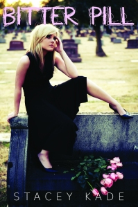 Cover image for Bitter Pill by Stacey Kade