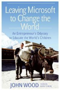 Cover image for Leaving Microsoft to Change the World by John Wood