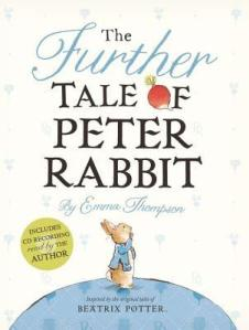 Cover image for The Further Tale of Peter Rabbit by Emma Thompson