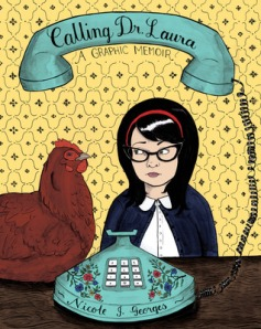 Cover image for Calling Dr Laura by Nicole J Georges