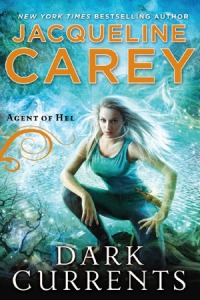 Cover image for Dark Currents by Jacqueline Carey