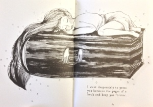 I want desperately to press you between the pages of a book and keep you forever.