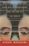 Cover image for Hard-Boiled Wonderland and the End of the World by Haruki Murakami