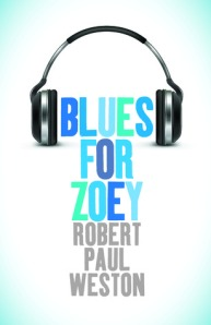 Cover image for Blues for Zoey by Robert Paul Weston