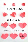 Cover image for Coming Clean by Kimberly Rae Miller