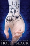 Cover image for The Coldest Girl in Coldtown by Holly Black