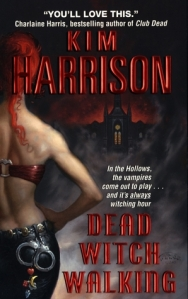 Cover image for Dead Witch Walking by Kim Harrison