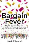 Cover image for Bargain Fever by Mark Ellwood