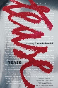 Cover image for Tease by Amanda Maciel