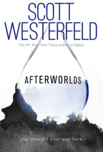 Cover image for Afterworlds by Scott Westerfeld