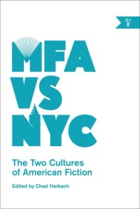 Cover image for MFA vs NYC Edited by Chad Harbach