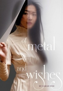 Cover image for Of Metal and Wishes by Sarah Fine