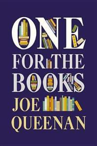 Cover image for One for the Books by Joe Queenan