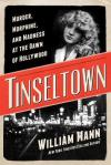 Cover image for Tinseltown by William J. Mann