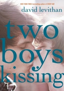 Cover image for Two Boys Kissing by David Levithan