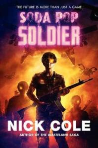 Cover image for Soda Pop Soldier by Nick Cole