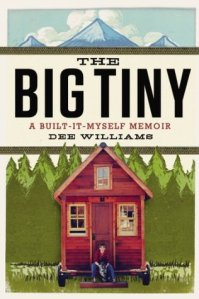 Cover image for The Big Tiny by Dee Williams