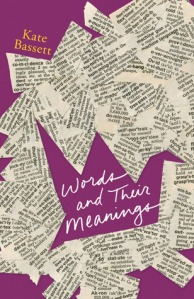 Cover image for Words and Their Meanings by Kate Bassett