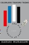Cover image for Colorless Tsukuru Tazaki and His Years of Pilgrimage by Haruki Murakami