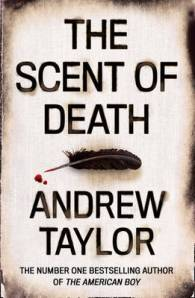 Cover image for The Scent of Death by Andrew Taylor