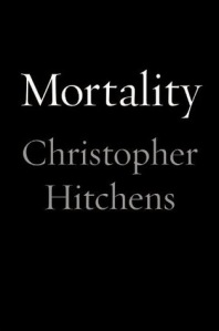 Cover image for Mortality by Christopher Hitchens