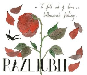 Russian (v) - Razluibit - To fall out of love