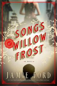 Cover image for Songs of Willow Frost by Jamie Ford