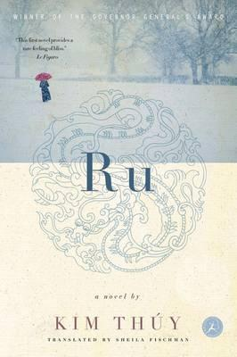 Cover image for Ru by Kim Thuy translated by Sheila Fischman