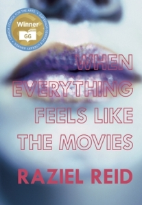 Cover image for When Everything Feels like the Movies by Raziel Reid