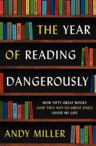 Cover image for The Year of Reading Dangerously by Andy Miller