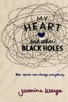 Cover image for My Heart and Other Black Holes by Jasmine Warga