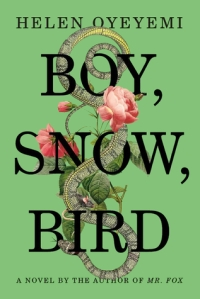 Cover image for Boy, Snow, Bird by Helen Oyeyemi